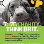 THINK CHARITY. THINK BRIT (Top Quality Czech Pet Food) BRIT – 高素质捷克宠物食粮制造商 为善不落人后!